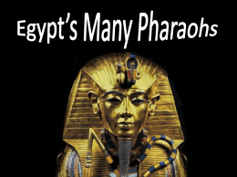 The Pharaoh`s of Egypt