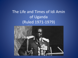 The Life and Times of Idi Amin of Uganda (Ruled