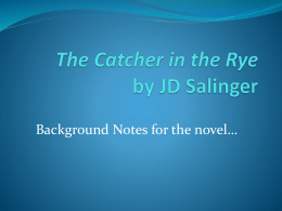 The Catcher in the Rye by JD Salinger