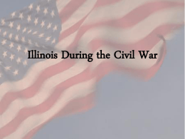 Lesson 1 Illinois during the Civil War Power Point