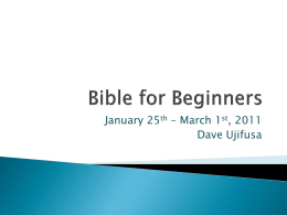 Bible for Beginners Week 1 Powerpoint (pptx file)