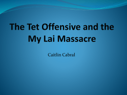 The Tet Offensive and the My Lai Massacre