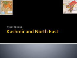 Troubled Borders: Kashmir and North East