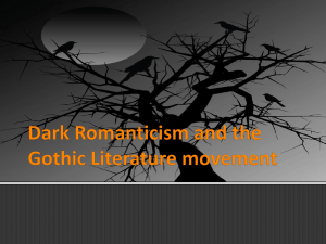 Dark Romanticism and the Gothic Literature movement