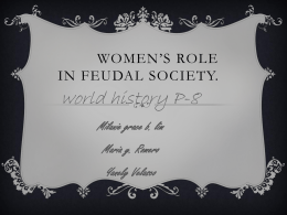 Women`s role in feudal society.