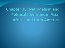 Chapter 36: Nationalism and Political Identities in Asia, Africa, and