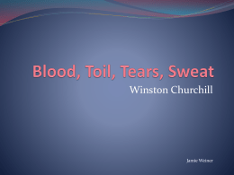 Blood, Toil, Tears, Sweat - AP English Language and Composition