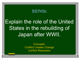 SS7H3c Explain the role of the United States in