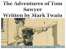 The Adventures of Tom Sawyer Presentation Powerpoint