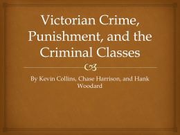 Victorian Crime, Punishment, and the Criminal Classes
