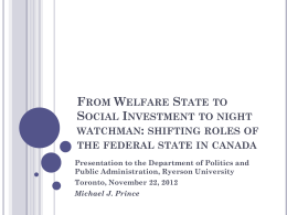 From Welfare State to Social Investment to night watchman: shifting