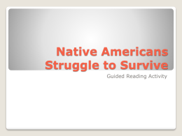 Native Americans Struggle to Survive - pams-byrd