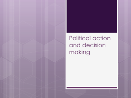 Political action and decision making