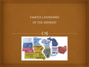 FAMOUS LANDMARKS OF THE MIDWEST