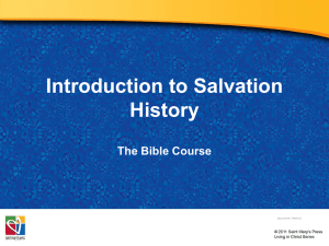 Power Point - Introduction to Salvation History