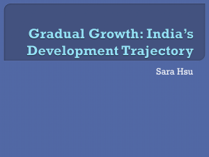 Gradual Growth: India`s Development Trajectory