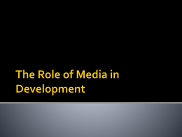 The Role of Media in Development - Wikispaces