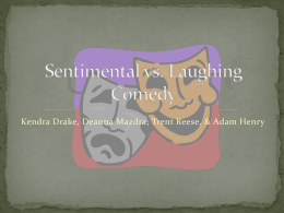 Sentimental vs. Laughing Comedy - Mrs
