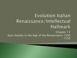 Evolution Italian Renaissance/Intellectual Hallmark