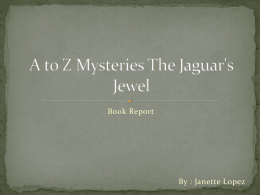 A to Z Mysteries The Jaguar`s Jewel