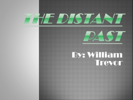 The Distant Past
