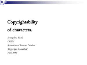 Copyrightability of characters.