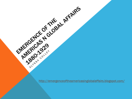 Emergence of the americas n global affairs 1880-1929