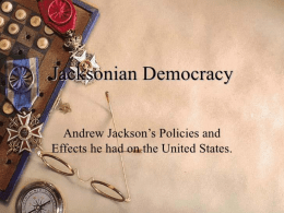 jeffersonian and jacksonian democracy dbq Jeffersonian and jacksonian democracy thomas jefferson and andrew jackson were both big influential political figures in two different eras in their.