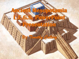 Ancient Mesopotamia LEGS Presentation