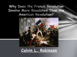 Why does the French Revolution involve more