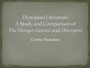 Dystopian Literature: A Study and Comparison of