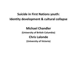 Identity Development and Cultural Collapse: MIchael Chandler
