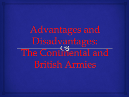 Advantages and Disadvantages: The Continental and British Armies