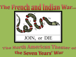 The French and Indian War*