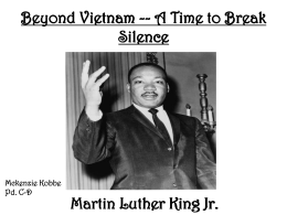 Beyond Vietnam -- A Time to Break Silence Martin Luther King Jr
