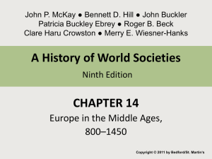 Chapter 14 Europe in the Middle Ages 800 - 1400