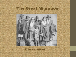 The Great Migration - Ms. deMink`s English Class