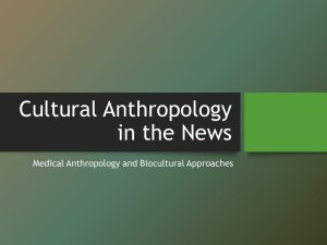 Cultural Anthropology: Studying Culture & HIV/AIDS