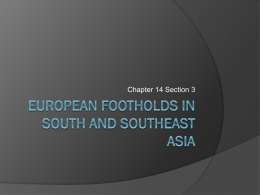 European Footholds in South and Southeast Asia