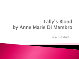 TALLY`S BLOOD