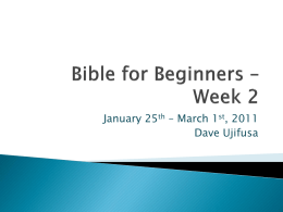 Bible for Beginners Week 2 Powerpoint (pptx file)