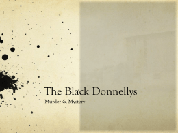 Black Donnellys - Thames Valley District School Board