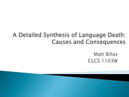 A Detailed Synthesis of Language Death: Causes and Consequences