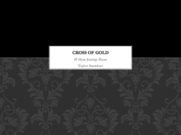 Cross of Gold - AP English Language and Composition