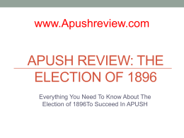 APUSH Review, The Election of 1896