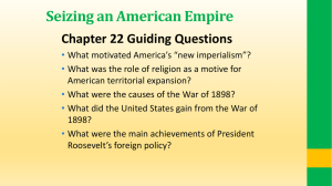 Seizing an American Empire Chapter 22 Guiding Questions
