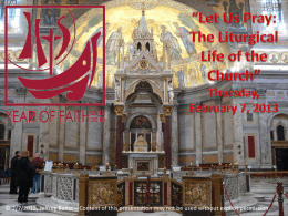 What is liturgy? - St. Mary of the Miraculous Medal Catholic Church