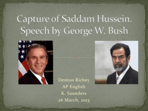 Capture of Saddam Husein Speech by Geore W. Bush