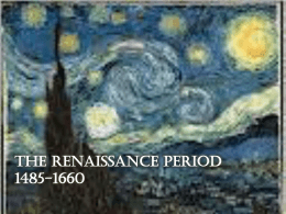 The Renaissance Period 1485-1660