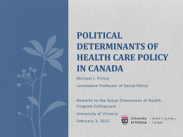 Political Determinants of Health Care Policy in Canada